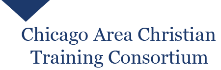 Chicago Area Christian Training Consortium